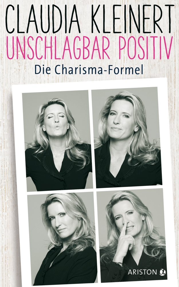 Unschlagbar positiv von Claudia Kleinert